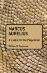 Marcus Aurelius - a guide for the perplexed
